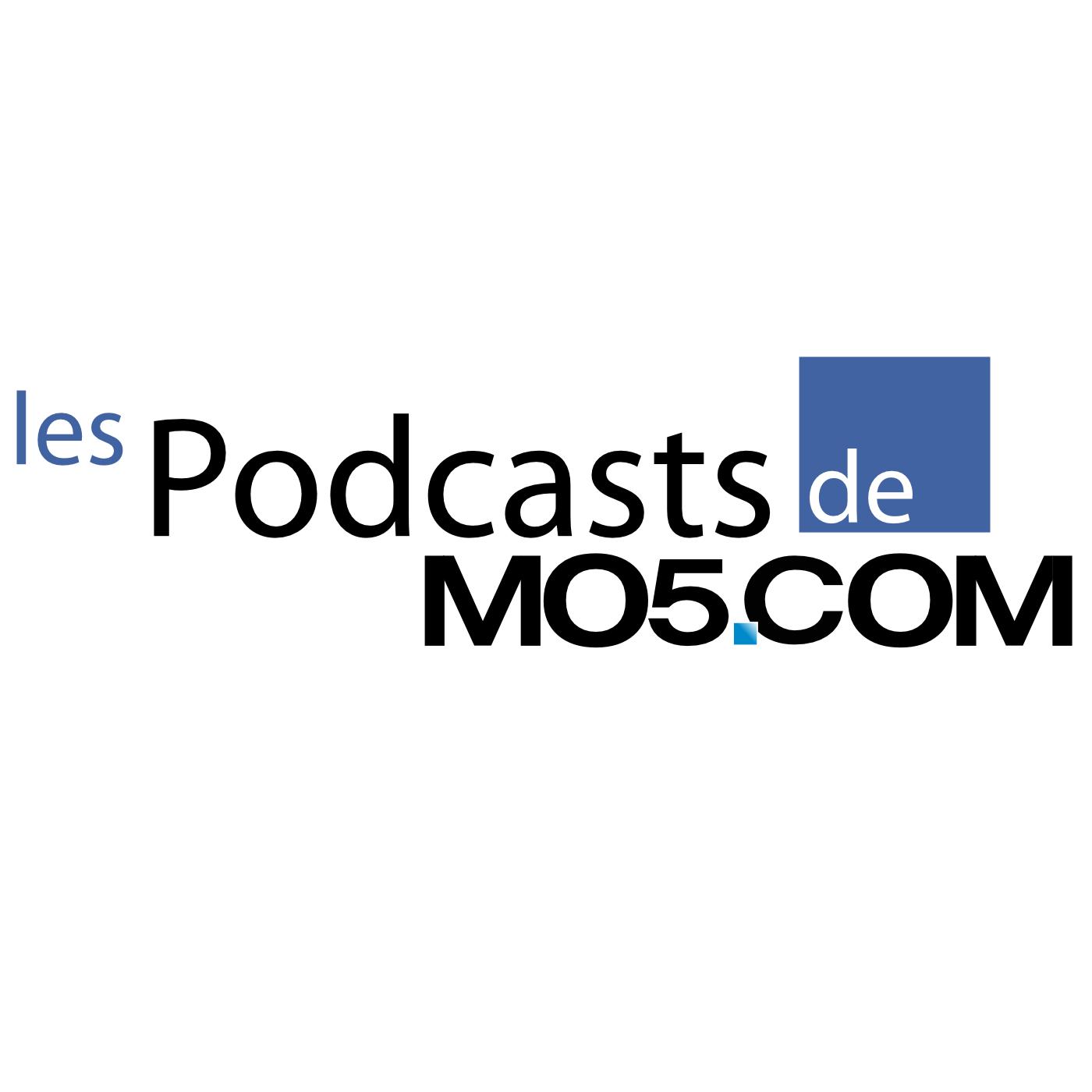 Les podcasts de MO5.COM